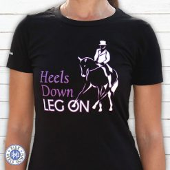 Heels Down Leg On dressage t-shirt