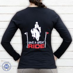 Have A Great Ride eventing long sleeve t-shirt