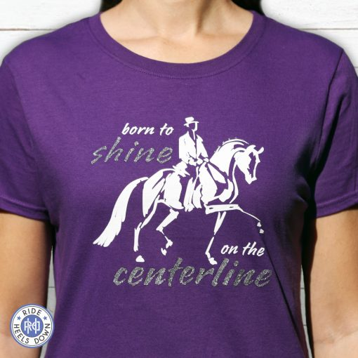 Born to Shine on the Centerline t-shirt