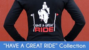 Have a Great Ride Shirt