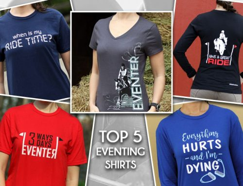 The Top 5 Eventing T-Shirts You Will Love