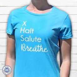 X Halt Salute Breathe dressage t-shirt