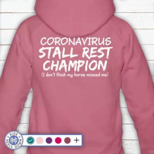 Coronavirus Stall Rest Champion hoodie