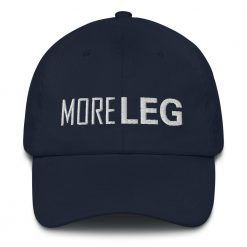 More Leg Baseball Hat