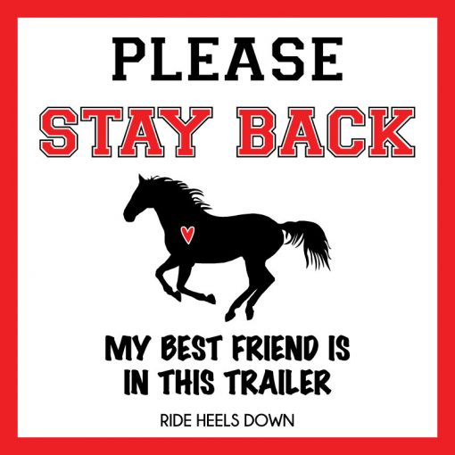 Please Stay Back Horse Trailer Safety Decal Graphic